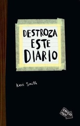 [Keri Smith - Paidos] Destroza este Diario