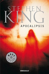 [Stephen King - Debolsillo] Apocalipsis