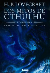 [Lovecraft, Howard Phillips - EDICIONES LEA] Los Mitos De Cthulhu - Volumen 1