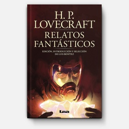 [Lovecraft - EDICIONES LEA] Relatos Fantásticos