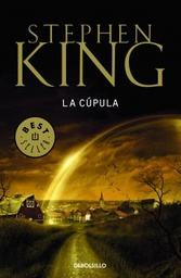 [King, Stephen - DEBOLSILLO] Cupula, La